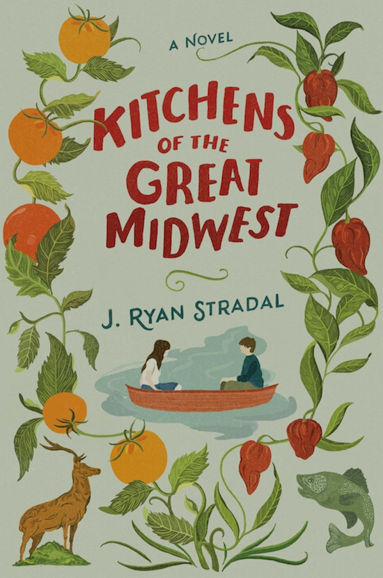kitchens of the great midwest by J.Ryan Stradal